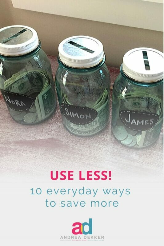 everyday ways to save more by using less