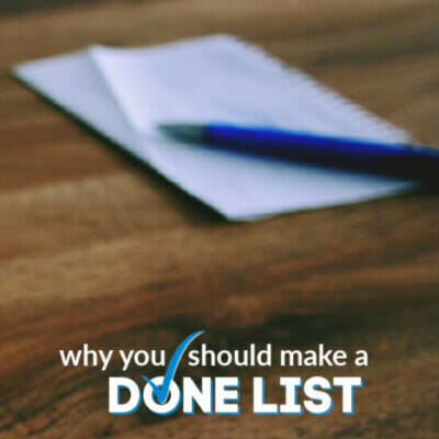 why you should make a done list