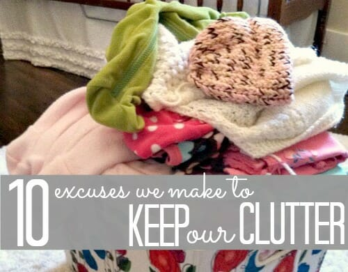 10-excuses-we-use-to-keep-our-clutter