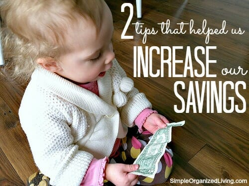 increase our savings