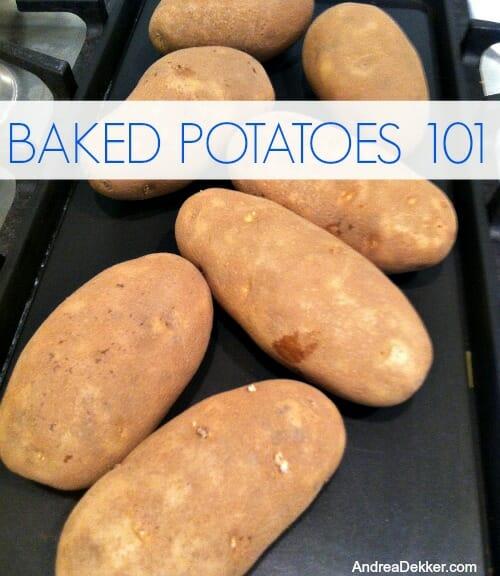 baked potatoes 101