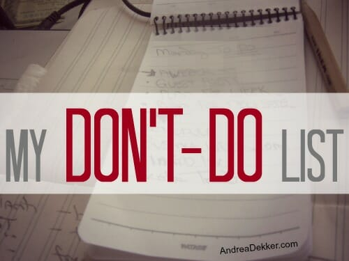 don't do list