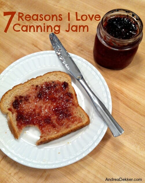 7 reasons I love canning jam