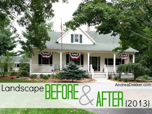 Our Landscaping Before And After Andrea Dekker