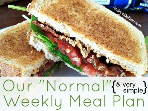our normal weekly meal plan