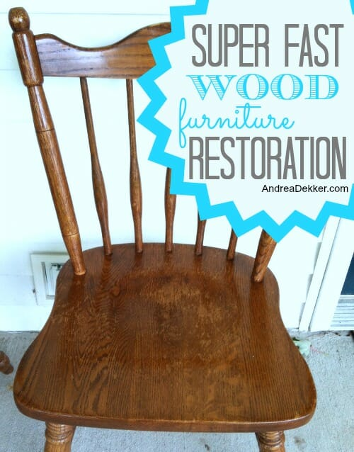 Super Fast Wood Furniture Restoration - Andrea Dekker
