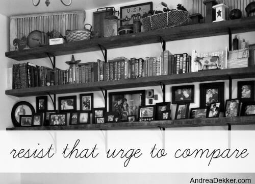 resist that urge to compare