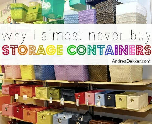 why I almost never buy storage containers