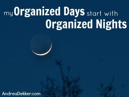 organized days