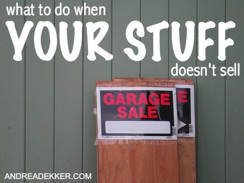 what to do when your stuff doesn't sell