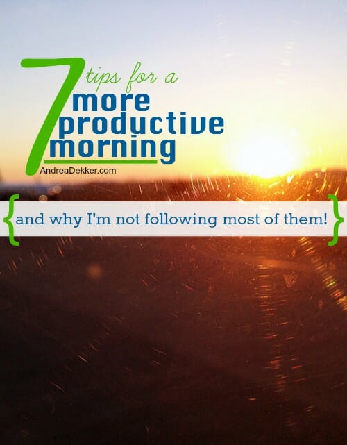 7 tips for a more productive morning