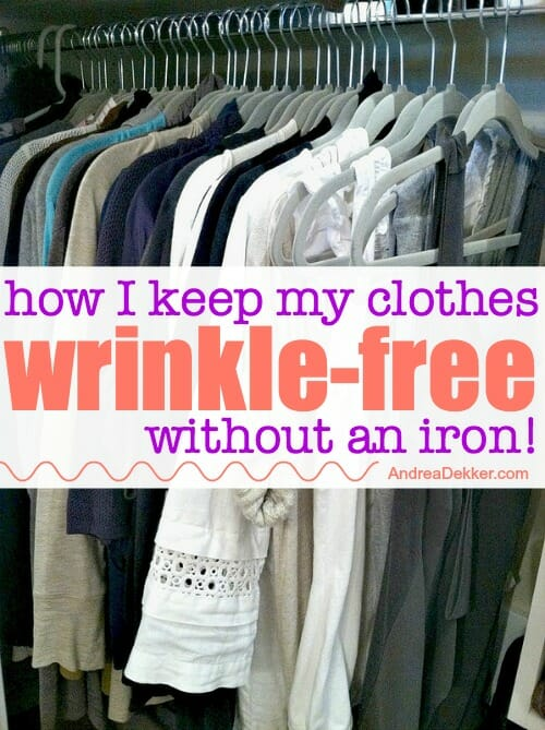 How I Keep My Clothes Wrinkle Free Without An Iron