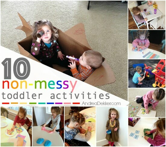 10 non messy toddler activities