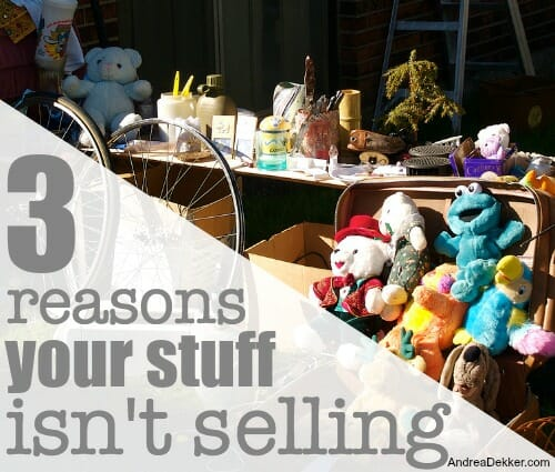 3 reasons your stuff isn't selling