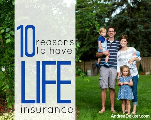 10 reasons to have life insurance