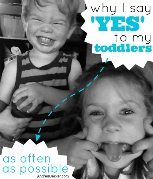 yes to toddlers