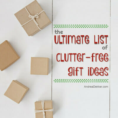 the ultimate list of clutter-free gift ideas