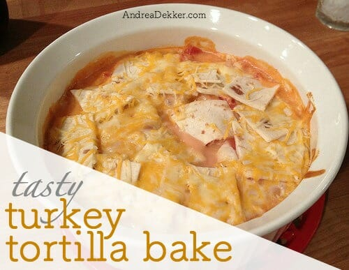turkey tortilla bake