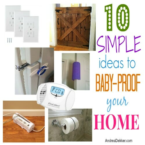 10 Simple Ideas To Baby Proof Your Home Andrea Dekker