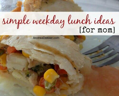 weekday lunch ideas