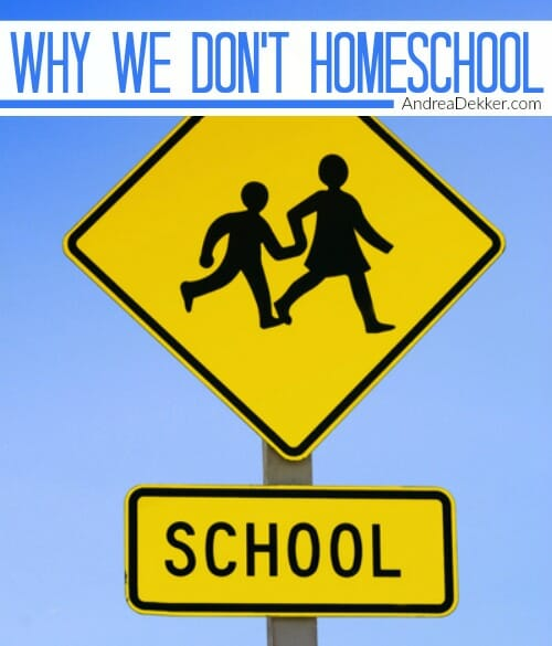 why we don't homeschool
