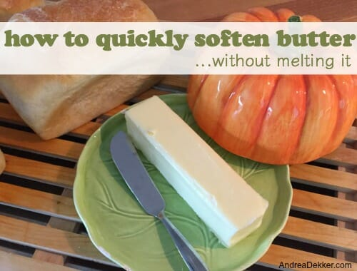 quickly soften butter