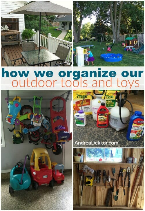 Organize Our Outdoor Tools And Toys