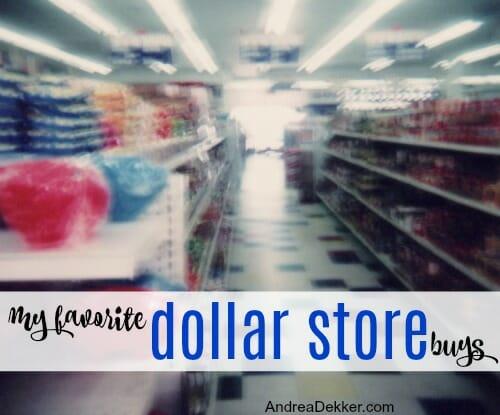 My Favorite Dollar Store Buys - Andrea Dekker