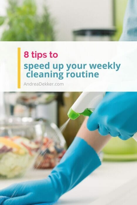 8 tips to speed up weekly cleaning