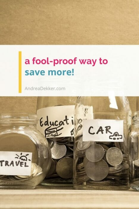 a foolproof way to save more