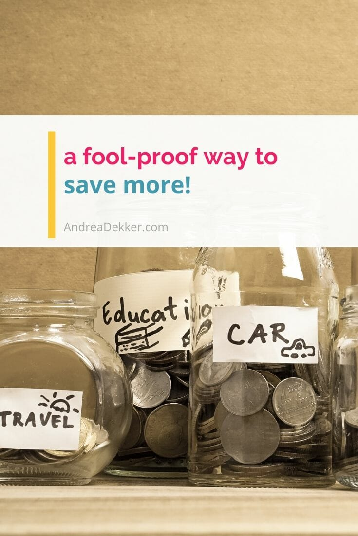 a foolproof way to save more via @andreadekker