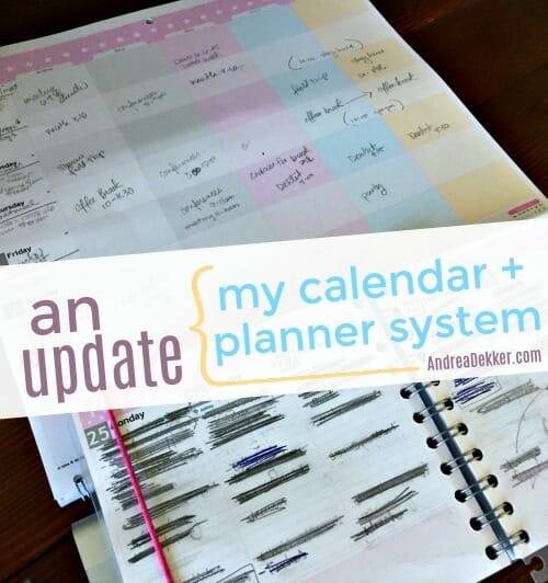 An Update on My Calendar + Planner System - Andrea Dekker