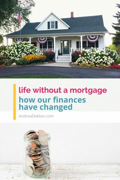 how our finances have change without a mortgage