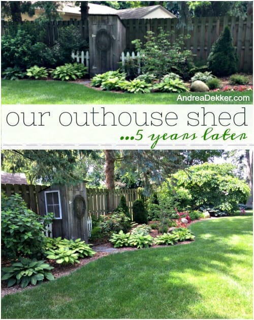 A Look At Our Outhouse Shed (5 Years Later) - Andrea Dekker