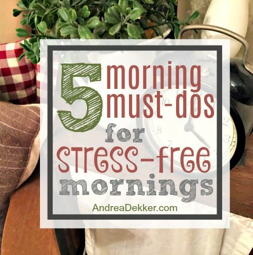 5 morning must-dos for stress-free mornings