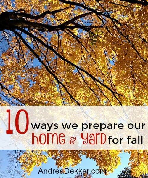 how we prepare our home for fall