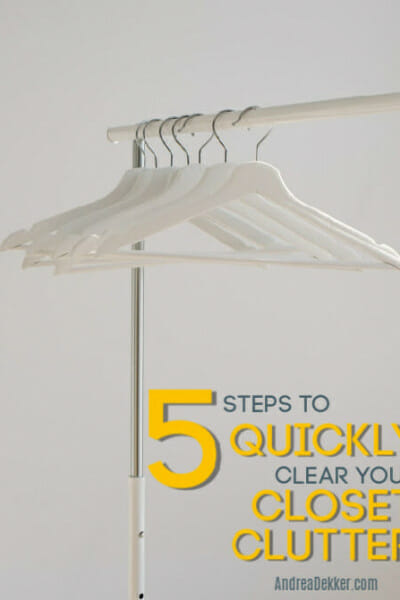 5 steps to clear closet clutter