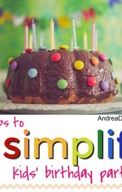 5 tips to simplify birthday parties
