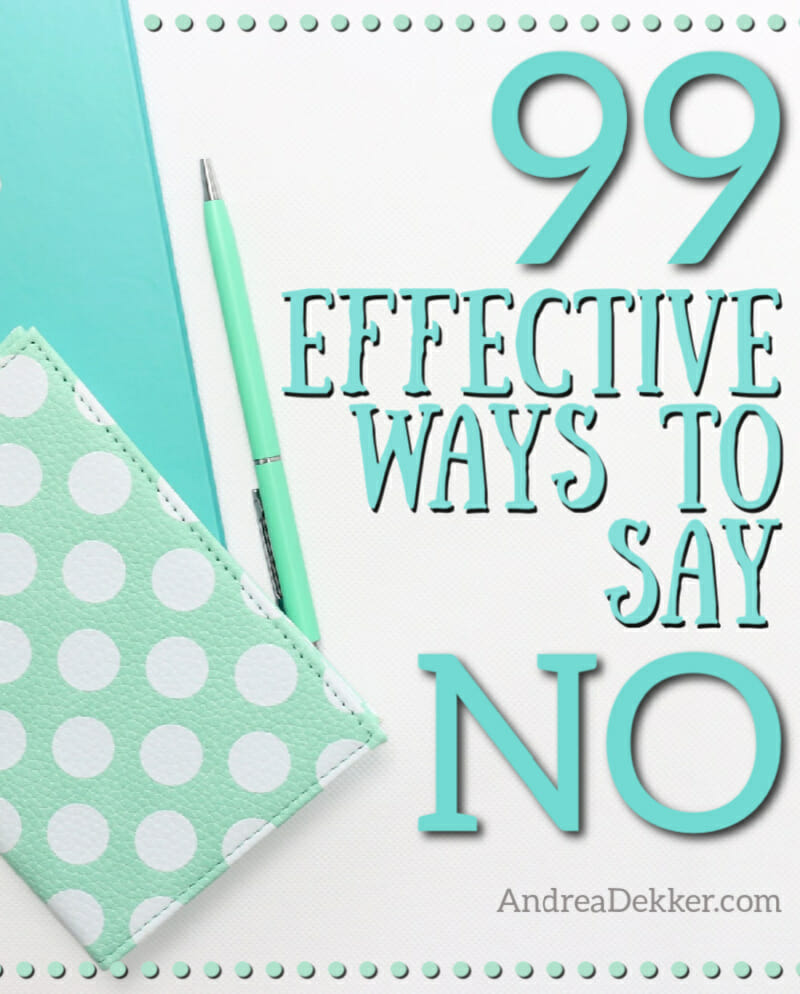 99 effective ways to say no