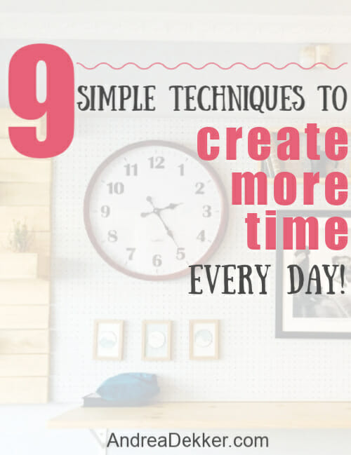 tips to create more time every day