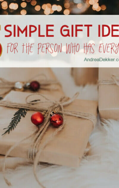 simple gift ideas for the person who has everything