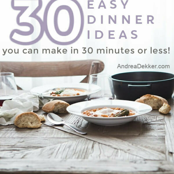 30 easy dinner ideas