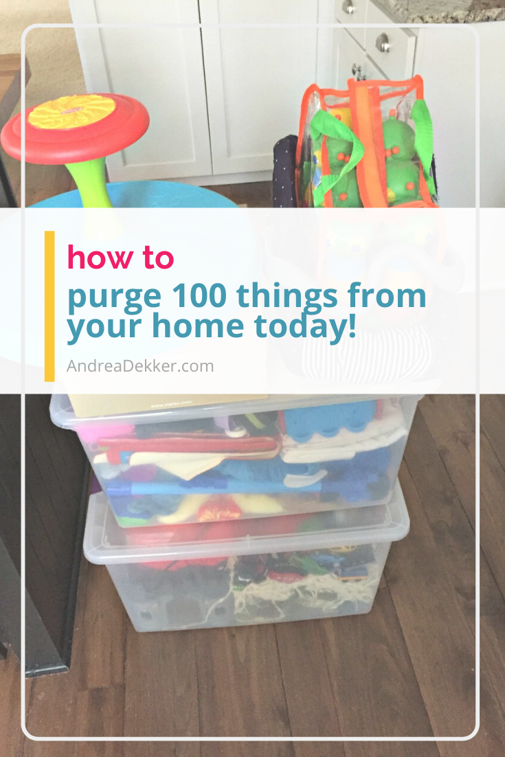 how to purge 100 things from your home today via @andreadekker
