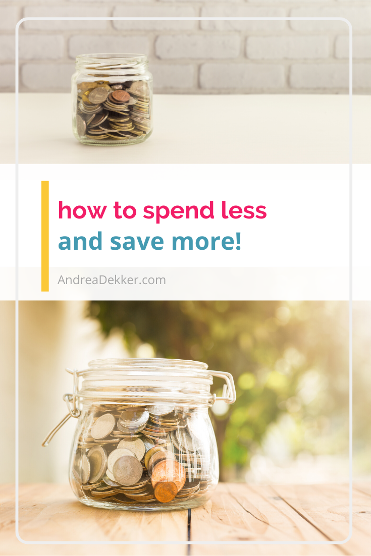 how to spend less and save more via @andreadekker