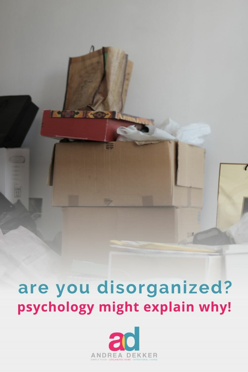 Have you tried and failed to get more organized, streamline your schedule, or simplify your life? Interestingly enough, psychology sheds some light on a deeper reason for disorganization! via @andreadekker