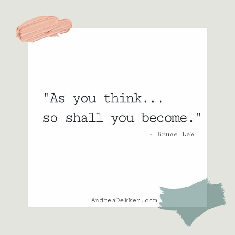 as you think, so you shall become