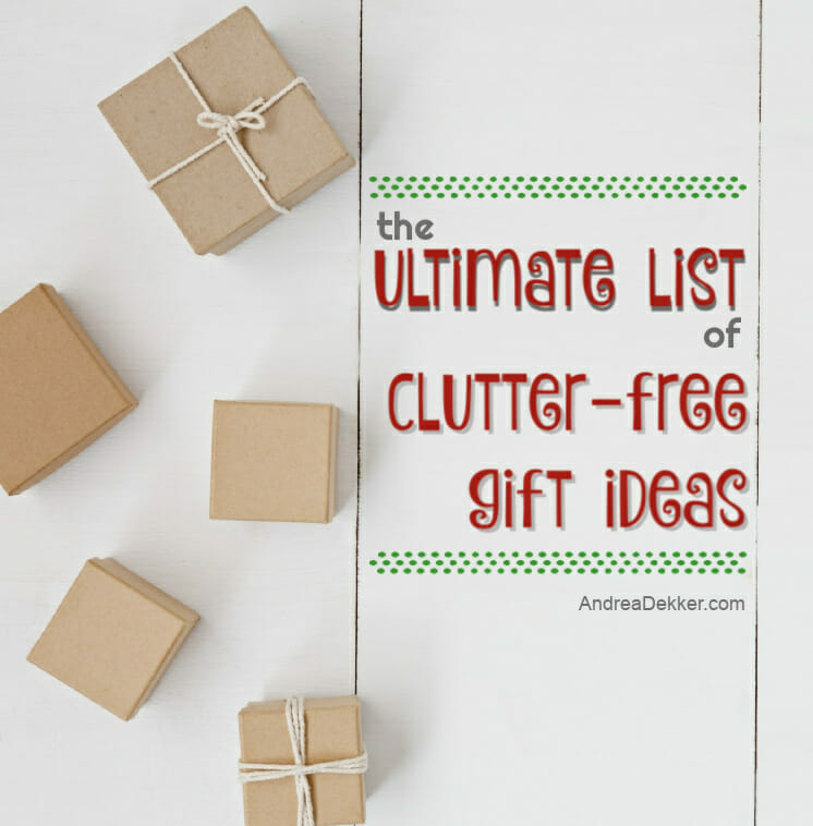 clutter-free gift ideas