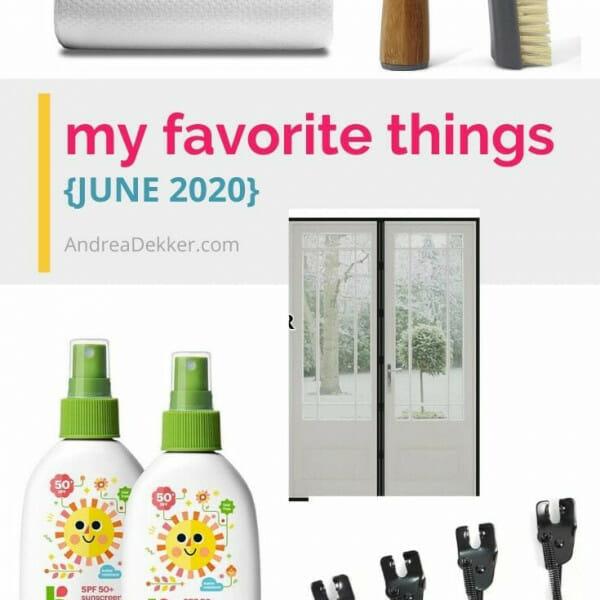 my favorite things june