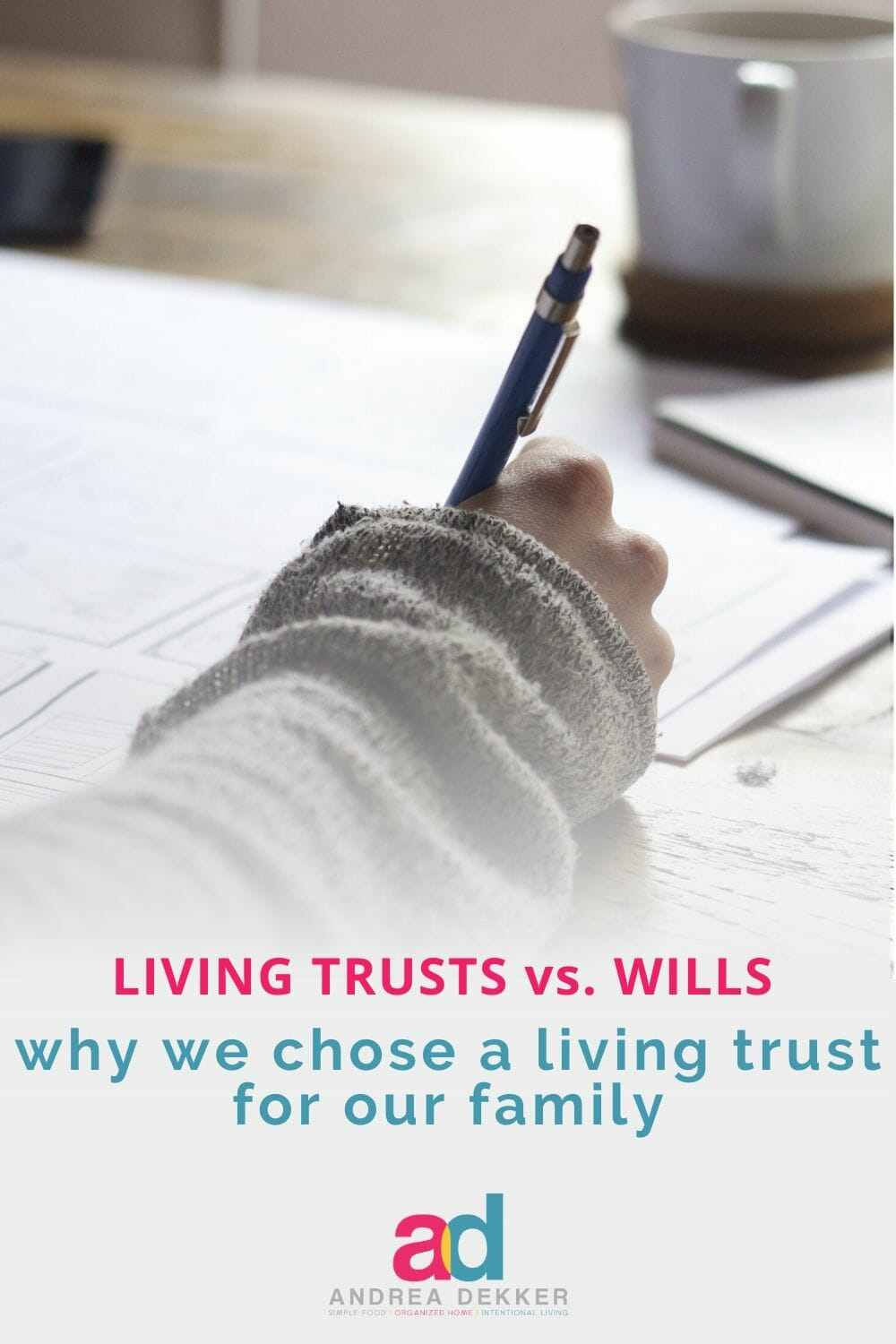 Are you overwhelmed by the process of buying life insurance or setting up a will or living trust? It turns out, it's a lot simpler than we thought! Find out more in this post. via @andreadekker
