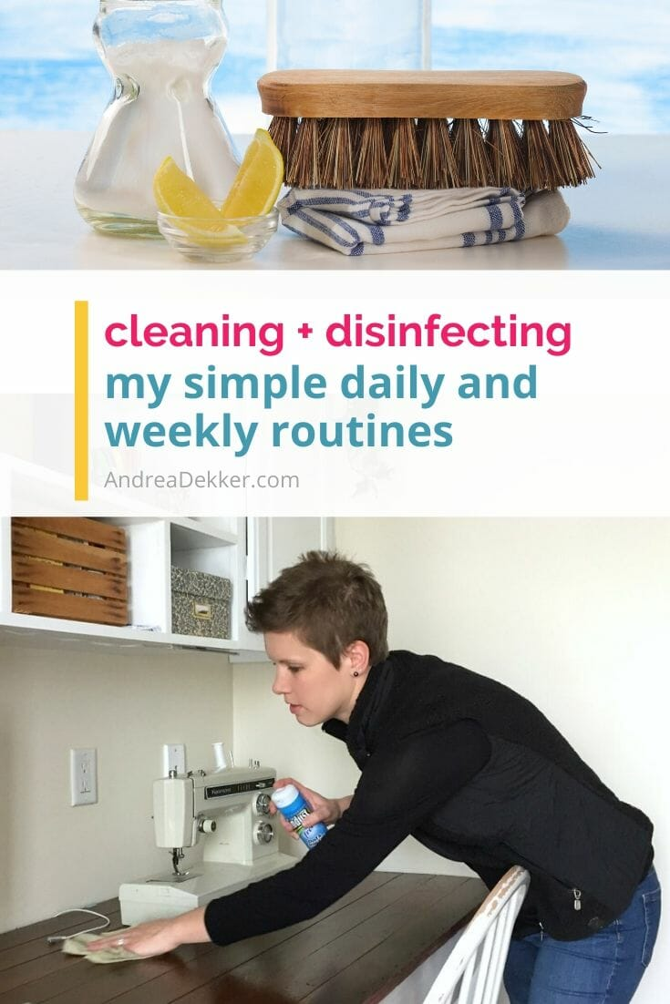 my cleaning and disinfecting routines